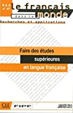 Faire des études supérieures en langue française - R&A n°47 - Janvier 2010