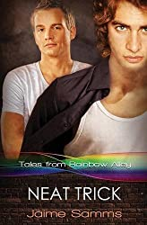 Neat Trick (Tales from Rainbow Alley) (Volume 5) by Jaime Samms (2016-02-16)
