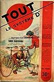 SYSTEME D [No 59] du 01/11/1950 - LE COURRIER DU DEBROUILLARD - SOMMAIRE - APPAREILS MENAGERS - CHAUFFERETTE-ELECTRIQUE - MOULIN A CAFE ELECTRIQUE - AUTO MOTO VELO - RECHAUFFEURS D'UNE CABINE DE VOITURE - VELO MOTEUR POUR - VELO QUI DEVIENT TANDEM - DIVERS - EXTRACTEUR A MIEL - GIROUETTE ANIMEE - PORTE-HABITS - SCENE DE THEATRE - ELECTRICITE - BOBINE D'ALLUMAGE - CLOTURE ELECTRIQUE - MOTEUR ELECTRIQUE - TRANSFORMATION D'UN - JEUX ET JOUETS - BALANCELLE POUR PETITS - FOOTBALL DE TABLE - HOCKEY D