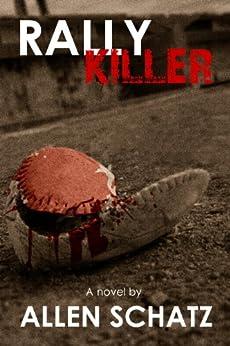 Rally Killer (Marshall Connors Series Book 3) (English Edition) par [Schatz, Allen]