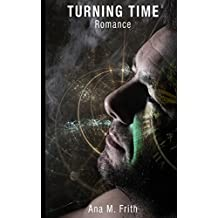 Turning Time: Romance
