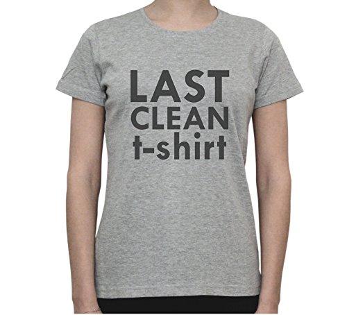 Last Clean t-shirt FUNNY QUOTE Women's T-Shirt Gris