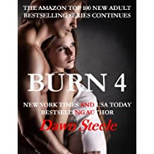 Burn 4: An Extremely Sensual New Adult Romance (English Edition)