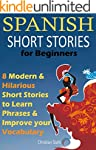 Spanish Short Stories For Beginners:...