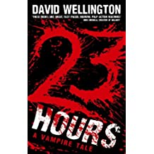 23 Hours: Number 4 in series (Laura Caxton Vampire) (English Edition)