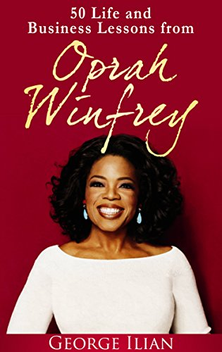oprah-winfrey-50-life-and-business-lessons-from-oprah-winfrey-english-edition
