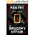 The Brodsky Affair: Murder is a Dying Art (English Edition)