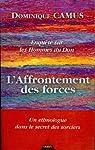 Enquête sur les Hommes du Don : L'affrontement des forces par Camus