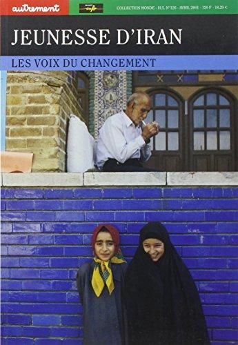 Jeunesse d'Iran : Les Voix du changement