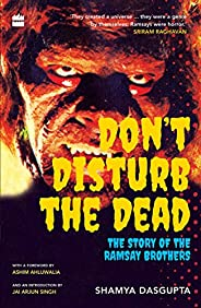Don't Disturb the Dead: The Story of the Ramsay Brot