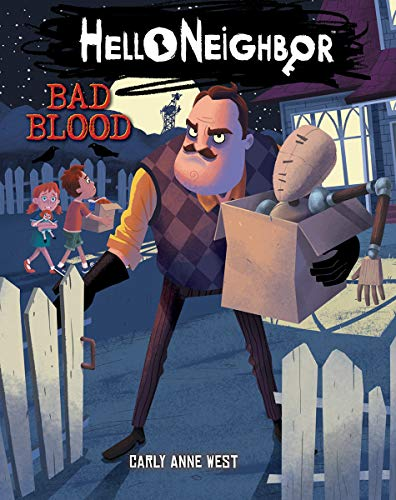 Bad Blood (Hello Neighbor, Book 4)