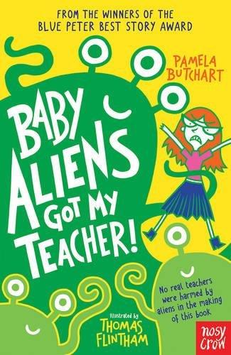 Baby Aliens Got My Teacher!