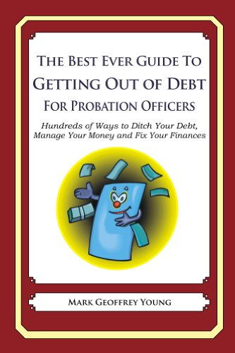 The Best Ever Guide to Getting Out of Debt for Probation Officers