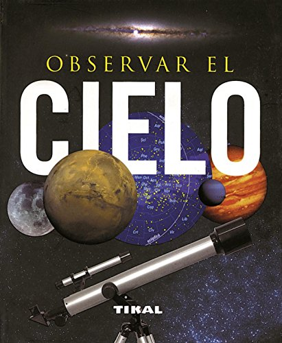 Observar El Cielo (Enc. Universal) (Enciclopedia Universal) por Adriana Rigutti