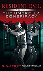The Umbrella Conspiracy (Resident Evil Book 1)