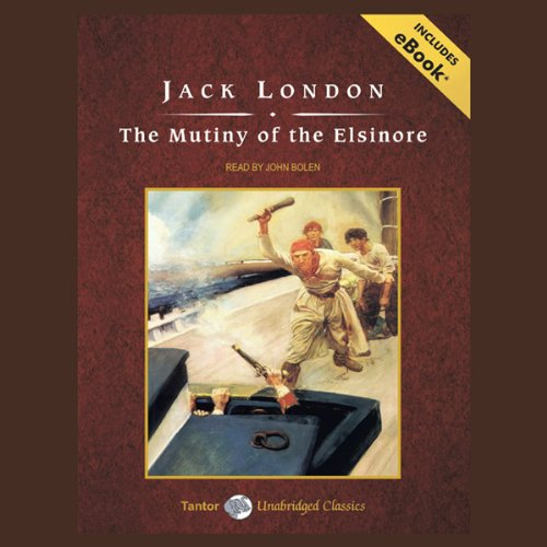 The Mutiny of the Elsinore  Audiolibri
