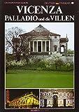 Vicenza, Palladio und die Villen-Vicenza, Palladio et les villas (Fotografici e guide del Veneto)