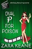 Dial P For Poison (Movie Club Book 1) by Zara Keane