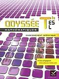 Odyssée Mathématiques Tle ES,L enseignement spécifique éd. 2012 - Manuel de l'élève (format compact): Manuel de l'élève Format Compact