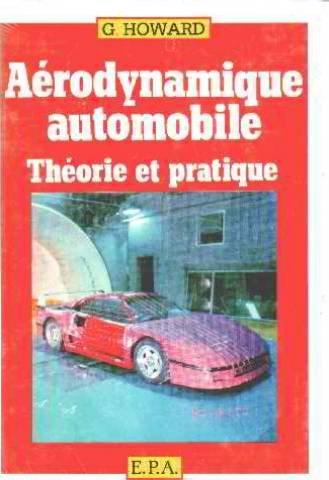 AERODYNAMIQUE AUTOMOBILE THEOR par Geoffrey Howard