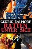 Ein Jack Braden Thriller #3: Ratten unter sich