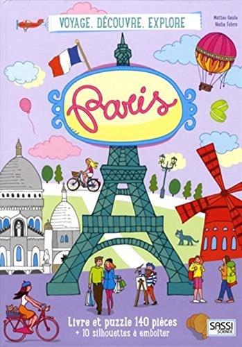 Voyage, découvre, explore. Paris
