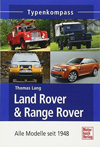 Land Rover & Range Rover Sport: Alle Modelle seit 1948 (Typenkompass)