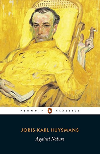 Against Nature (Penguin Classics)