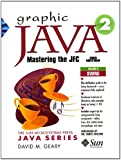 Graphic Java 2 Volume 2,3rd Edition: Mastering the JFC - Swing Components (Prentice Hall (engl. Titel))