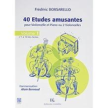 Études Amusantes (40) Vol.1 (1 a 10) - Violoncelle et Piano (Ou 2 Violoncelles)