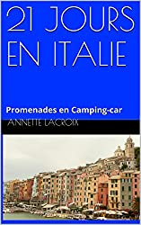 21 JOURS EN ITALIE: Promenades en Camping-car