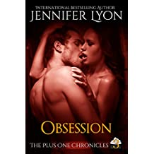 Obsession (The Plus One Chronicles Book 3) (English Edition)