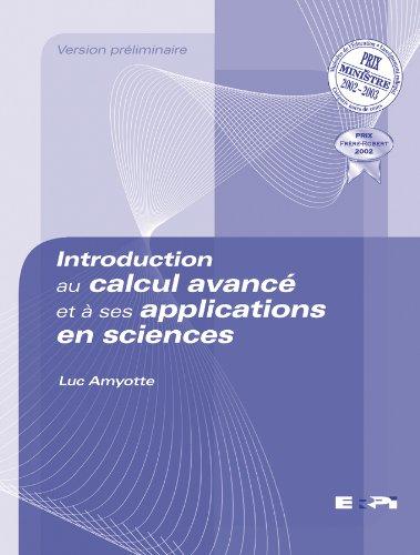 Introduction au calcul avancé et à ses applications en sciences