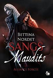 Sangs maudits, 1: Alliance forcée (FELINE)