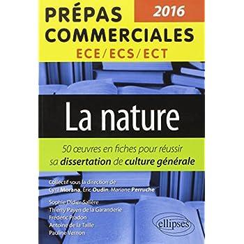 La Nature Thème 2016 Prépas Commerciales ECS/ECE/ECT 50 Fiches pour Réussir Sa Dissertation de Culture Générale