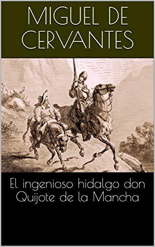 El ingenioso hidalgo don Quijote de la Mancha eBook: de Cervantes ...