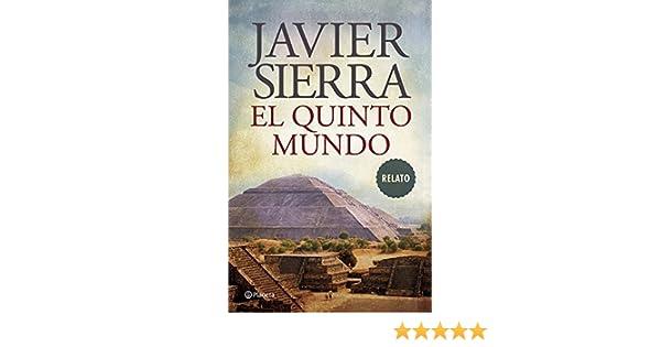 El quinto mundo spanish edition ebook javier sierra amazon el quinto mundo spanish edition ebook javier sierra amazon kindle store fandeluxe Epub