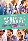 Médecine 2e année (amour, coloc et stéthoscope) par Gayral