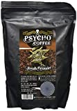 Psycho Coffee - Fresh Ground Psycho Strong Coffee 250g