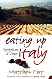 Eating Up Italy: Voyages on a Vespa