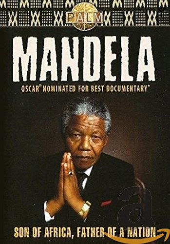 Nelson Mandela - Son of Africa, Father of a Nation