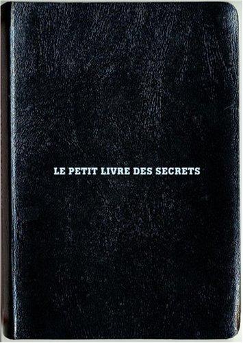 Le petit livre des secrets par Olivier Cechman