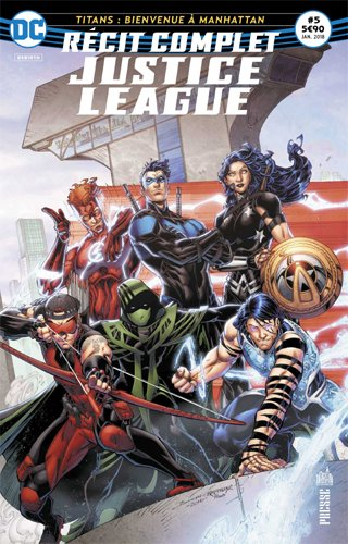 Justice League Rcit complet 05 Le retour des cinq redoutables !