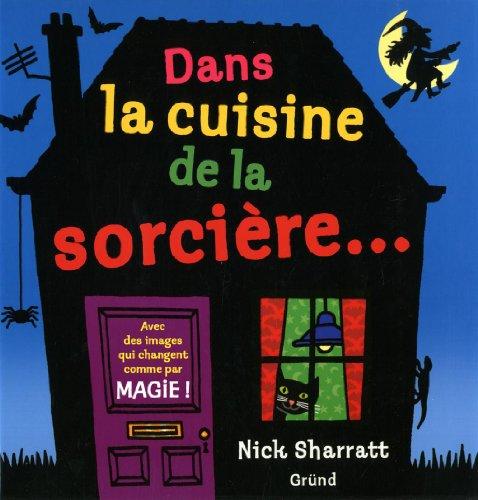 Dans la cuisine de la sorcière... par Nick Sharratt