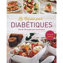 La cuisine pour diabétiques