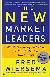The New Market Leaders: Who's Winning and How in the Battle for Customers by Fred Wiersema (2002-09-10)