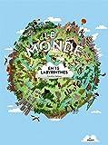 Le monde en 15 labyrinthes
