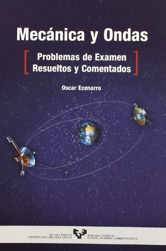 PROBLEMAS DE MECANICA RESUELTOS Y COMENTADOS