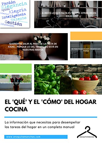 El Qué y el Cómo del Hogar - Cocina por Anaquitamanchas Anaquitamanchas