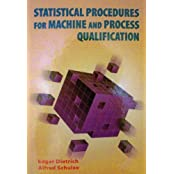 Statistical Procedures for Machine and Process Qualification by Edgar Dietrich (1999-03-30)